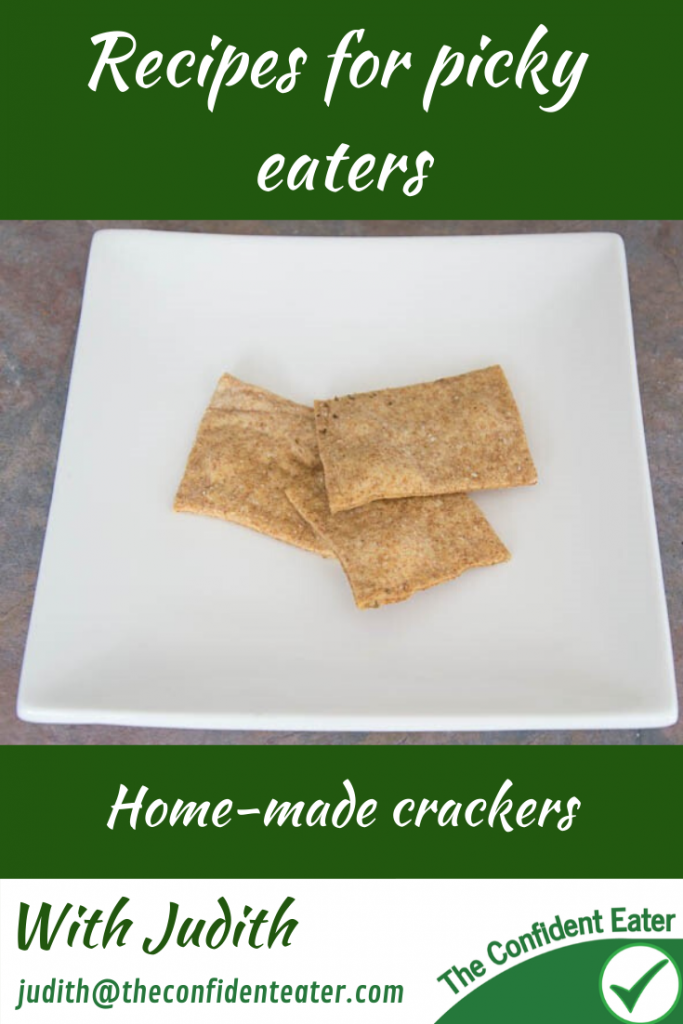 Recipes for picky eaters. Home-made crackers. #cookingwithkids #cookingwithchildren #recipesforpickyeater #recipesforfussyeater #pickyeater # pickyeating #fussyeating #judithyeabsley #fussyeater #theconfidenteater #addingfoods #wellington #NZ