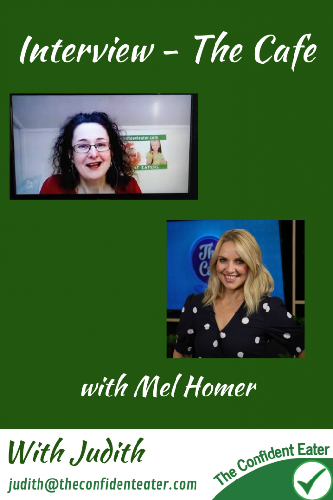 Interview – The Café, with Mel Homer #helpforpickyeaters #helpforpickyeating #Foodforpickyeaters #theconfidenteater #wellington #NZ #judithyeabsley #helpforfussyeating #helpforfussyeaters #fussyeater #fussyeating #pickyeater #picky eating #supportforpickyeaters #theconfidenteater #winnerwinnerIeatdinner #creatingconfidenteaters #newfoods #bookforpickyeaters #thecompleteconfidenceprogram