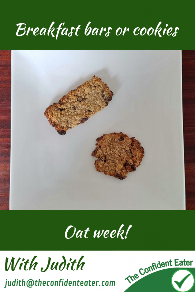 Breakfast bars or cookies, recipes for getting picky eaters and fussy eaters eating #breakfastbar, # breakfastcookies, #oatrecipes, #funfoodsforpickyeaters, #funfoodsdforfussyeaters, #Recipesforpickyeaters, #helpforpickyeaters, #helpforpickyeating, #Foodforpickyeaters, #theconfidenteater, #wellington, #NZ, #judithyeabsley, #helpforfussyeating, #helpforfussyeaters, #fussyeater, #fussyeating, #pickyeater, #pickyeating, #supportforpickyeaters, #winnerwinnerIeatdinner, #creatingconfidenteaters, #newfoods, #bookforpickyeaters, #thecompleteconfidenceprogram, #thepickypack
