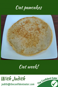 Pancakes with oats, recipes for picky eaters and fussy eaters #oatpancake, #oatrecipe, #funfoodsforpickyeaters, #funfoodsdforfussyeaters, #Recipesforpickyeaters, #helpforpickyeaters, #helpforpickyeating, #Foodforpickyeaters, #theconfidenteater, #wellington, #NZ, #judithyeabsley, #helpforfussyeating, #helpforfussyeaters, #fussyeater, #fussyeating, #pickyeater, #pickyeating, #supportforpickyeaters, #winnerwinnerIeatdinner, #creatingconfidenteaters, #newfoods, #bookforpickyeaters, #thecompleteconfidenceprogram, #thepickypack