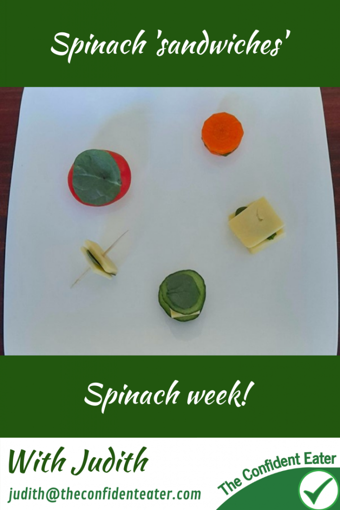 Spinach, recipes for picky eaters and fussy eaters #spinachsandwich, #spinach, #funspinach, #spinachrecipe, #funfoodsforpickyeaters, #funfoodsdforfussyeaters, #Recipesforpickyeaters, #helpforpickyeaters, #helpforpickyeating, #Foodforpickyeaters, #theconfidenteater, #wellington, #NZ, #judithyeabsley, #helpforfussyeating, #helpforfussyeaters, #fussyeater, #fussyeating, #pickyeater, #pickyeating, #supportforpickyeaters, #winnerwinnerIeatdinner, #creatingconfidenteaters, #newfoods, #bookforpickyeaters, #thecompleteconfidenceprogram, #thepickypack