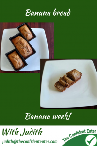 Banana recipes for picky eaters and fussy eaters #bananabread, #funbananas, #bananarecipe, #funfoodsforpickyeaters, #funfoodsdforfussyeaters, #Recipesforpickyeaters, #helpforpickyeaters, #helpforpickyeating, #Foodforpickyeaters, #theconfidenteater, #wellington, #NZ, #judithyeabsley, #helpforfussyeating, #helpforfussyeaters, #fussyeater, #fussyeating, #pickyeater, #pickyeating, #supportforpickyeaters, #winnerwinnerIeatdinner, #creatingconfidenteaters, #newfoods, #bookforpickyeaters, #thecompleteconfidenceprogram, #thepickypack