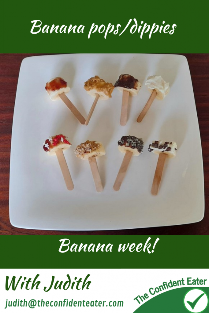 Banana pops or dipping recipe for picky eaters and fussy eaters #bananadipping, #funbananas, #bananarecipe, #funfoodsforpickyeaters, #funfoodsdforfussyeaters, #Recipesforpickyeaters, #helpforpickyeaters, #helpforpickyeating, #Foodforpickyeaters, #theconfidenteater, #wellington, #NZ, #judithyeabsley, #helpforfussyeating, #helpforfussyeaters, #fussyeater, #fussyeating, #pickyeater, #pickyeating, #supportforpickyeaters, #winnerwinnerIeatdinner, #creatingconfidenteaters, #newfoods, #bookforpickyeaters, #thecompleteconfidenceprogram, #thepickypack