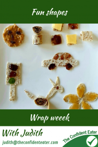 Wraps & fun shapes for fussy or picky eating #funwraps, #creativewraps, #wraps, #funfoodsforpickyeaters, #funfoodsdforfussyeaters, #Recipesforpickyeaters, #helpforpickyeaters, #helpforpickyeating, #Foodforpickyeaters, #theconfidenteater, #wellington, #NZ, #judithyeabsley, #helpforfussyeating, #helpforfussyeaters, #fussyeater, #fussyeating, #pickyeater, #pickyeating, #supportforpickyeaters, #winnerwinnerIeatdinner, #creatingconfidenteaters, #newfoods, #bookforpickyeaters, #thecompleteconfidenceprogram, #thepickypack