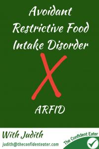 ARFID – Avoidant Restrictive Food Intake Disorder #ARFID, #Avoidantrestrictivefoodintakedisorder, #helpforpickyeaters, #helpforpickyeating, #recipespickyeaterswilleat, #recipesfussyeaterswilleat #winnerwinnerIeatdinner, #Recipesforpickyeaters, #Foodforpickyeaters, #theconfidenteater, #wellington, #NZ, #judithyeabsley, #helpforfussyeating, #helpforfussyeaters, #fussyeater, #fussyeating, #pickyeater, #pickyeating, #supportforpickyeaters, #winnerwinnerIeatdinner, #creatingconfidenteaters, #newfoods, #bookforpickyeaters, #thecompleteconfidenceprogram, #thepickypack, #funfoodsforpickyeaters, #funfoodsdforfussyeaters