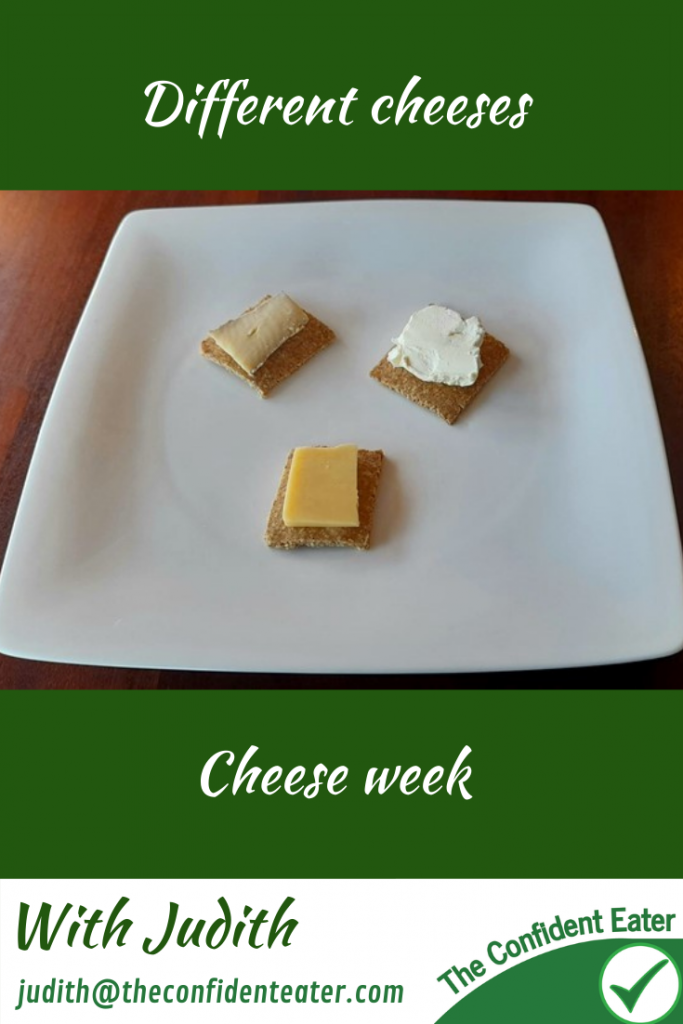 Different cheeses – cheese recipes for picky eaters and fussy eaters, #differentcheeses, #cheeserecipes, #cheeseideas, #trynewfoods, #funfoodsforpickyeaters, #funfoodsdforfussyeaters, #Recipesforpickyeaters, #helpforpickyeaters, #helpforpickyeating, #Foodforpickyeaters, #theconfidenteater, #wellington, #NZ, #judithyeabsley, #helpforfussyeating, #helpforfussyeaters, #fussyeater, #fussyeating, #pickyeater, #pickyeating, #supportforpickyeaters, #winnerwinnerIeatdinner, #creatingconfidenteaters, #newfoods, #bookforpickyeaters, #thecompleteconfidenceprogram, #thepickypack