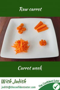 Carrots - raw #rawcarrotshapes, #carrotrecipes, #trynewfoods, #funfoodsforpickyeaters, #funfoodsdforfussyeaters, #Recipesforpickyeaters, #helpforpickyeaters, #helpforpickyeating, #Foodforpickyeaters, #theconfidenteater, #wellington, #NZ, #judithyeabsley, #helpforfussyeating, #helpforfussyeaters, #fussyeater, #fussyeating, #pickyeater, #pickyeating, #supportforpickyeaters, #winnerwinnerIeatdinner, #creatingconfidenteaters, #newfoods, #bookforpickyeaters, #thecompleteconfidenceprogram, #thepickypack