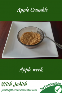 Apple crumble – for fussy eaters #applecrumble, #applerecipesforfussyeaters, #applerecipesforpickyeaters, #coleslaw, #carrotcoleslaw #carrotrecipes, #trynewfoods, #funfoodsforpickyeaters, #funfoodsdforfussyeaters, #Recipesforpickyeaters, #helpforpickyeaters, #helpforpickyeating, #Foodforpickyeaters, #theconfidenteater, #wellington, #NZ, #judithyeabsley, #helpforfussyeating, #helpforfussyeaters, #fussyeater, #fussyeating, #pickyeater, #pickyeating, #supportforpickyeaters, #winnerwinnerIeatdinner, #creatingconfidenteaters, #newfoods, #bookforpickyeaters, #thecompleteconfidenceprogram, #thepickypack