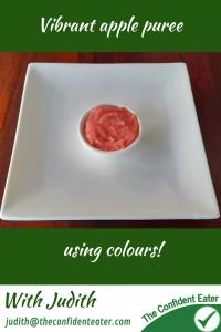 Apple puree – vibrant colour for fussy eaters #applepureeforfussyeaters, #applepureeforpickyeaters, #applepuree, #trynewfoods, #funfoodsforpickyeaters, #funfoodsdforfussyeaters, #Recipesforpickyeaters, #helpforpickyeaters, #helpforpickyeating, #Foodforpickyeaters, #theconfidenteater, #wellington, #NZ, #judithyeabsley, #helpforfussyeating, #helpforfussyeaters, #fussyeater, #fussyeating, #pickyeater, #pickyeating, #supportforpickyeaters, #winnerwinnerIeatdinner, #creatingconfidenteaters, #newfoods, #bookforpickyeaters, #thecompleteconfidenceprogram, #thepickypack